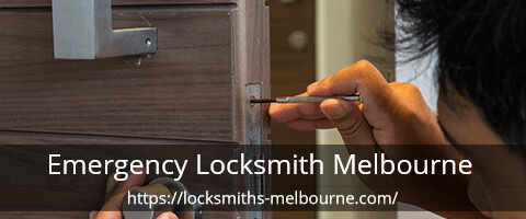 Emergency Locksmith Melbourne ​